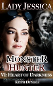 Lady Jessica Monster Hunter Episode 6 - Heart of Darkness